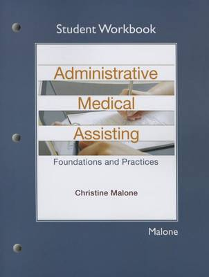 Student Workbook for Administrative Medical Assisting: Foundations and Practices (Paperback)