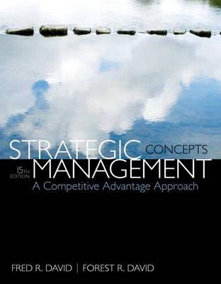 Strategic Management: A Competitive Advantage Approach, Concepts (Paperback)
