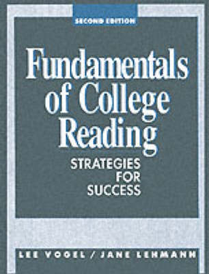 Fundamentals Of College Reading: Strategies For Success (Paperback)