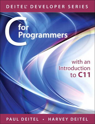 C for Programmers with an Introduction to C11 (Paperback)