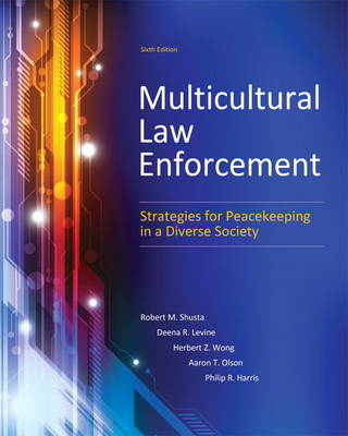 Multicultural Law Enforcement: Strategies for Peacekeeping in a Diverse Society (Paperback)