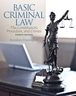 Basic Criminal Law: The Constitution, Procedure, and Crimes (Paperback)