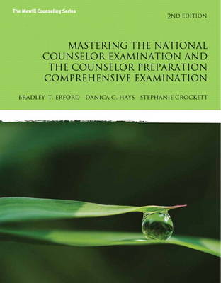 Mastering the National Counselor Exam and the Counselor Preparation Comprehensive Examination (Paperback)