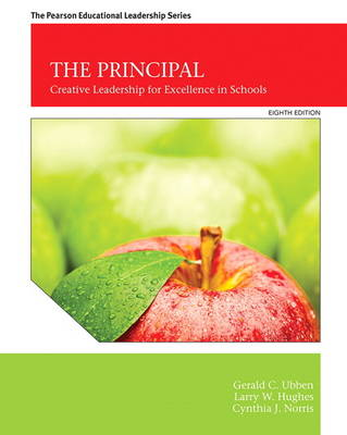 The Principal: Creative Leadership for Excellence in Schools (Paperback)
