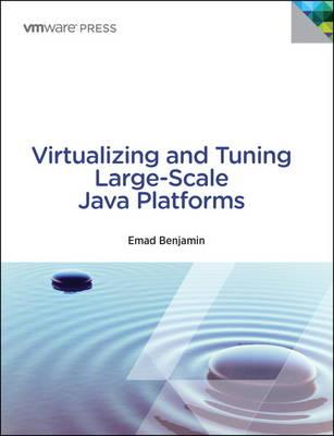 Virtualizing and Tuning Large Scale Java Platforms (Paperback)