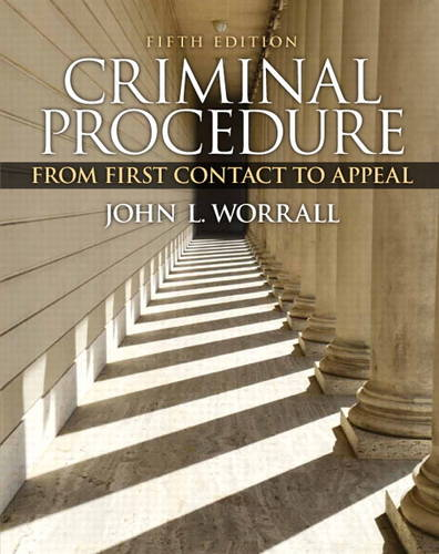Criminal Procedure: From First Contact to Appeal (Paperback)