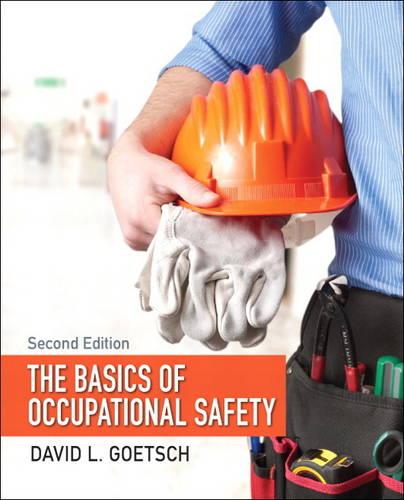 The Basics of Occupational Safety (Hardback)