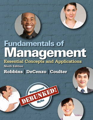Fundamentals of Management: Essential Concepts and Applications (Paperback)