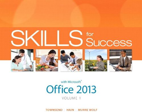 Skills for Success with Office 2013 Volume 1 (Spiral bound)