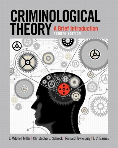 Criminological Theory: A Brief Introduction (Paperback)