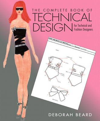 Complete Book of Technical Design for Technical and Fashion Designers, Plus DVD