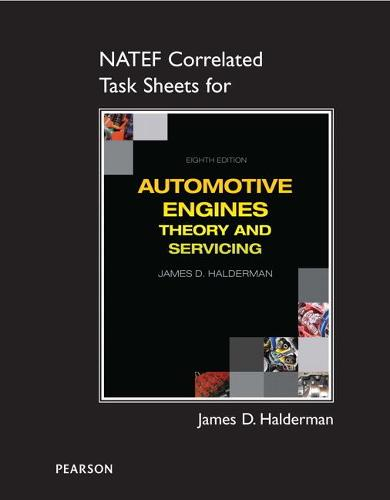 NATEF Correlated Task Sheets for Automotive Engines: Theory and Servicing (Paperback)