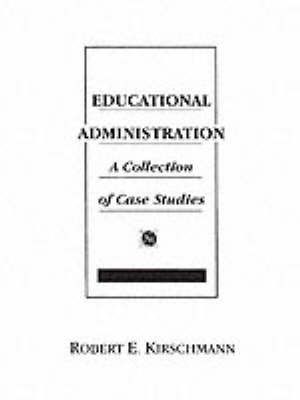 Educational Administration: A Collection of Case Studies (Paperback)