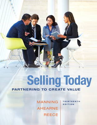 Selling Today: Partnering to Create Value (Hardback)