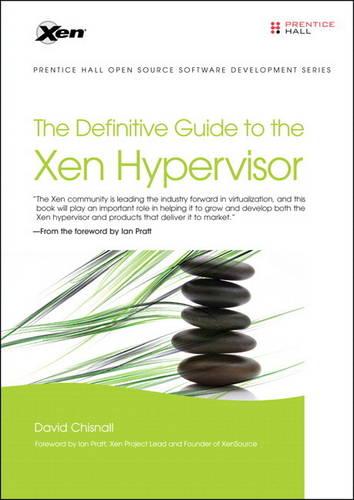 The Definitive Guide to the Xen Hypervisor (Paperback)