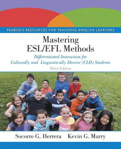 Mastering ESL/EFL Methods: Differentiated Instruction for Culturally and Linguistically Diverse (CLD) Students (Paperback)