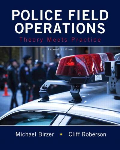 Police Field Operations: Theory Meets Practice (Paperback)