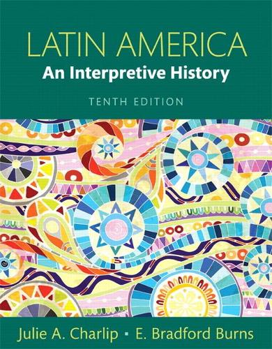 Latin America: An Interpretive History (Paperback)