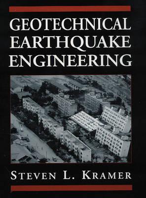 Geotechnical Earthquake Engineering (Hardback)