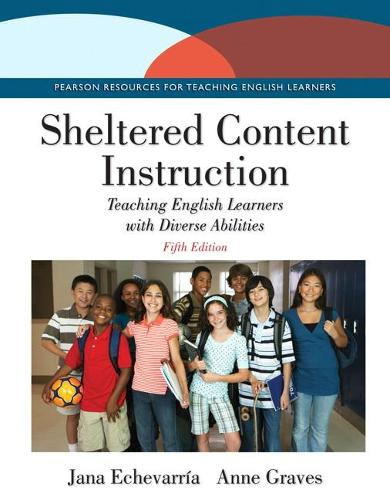 Sheltered Content Instruction: Teaching English Learners with Diverse Abilities (Paperback)