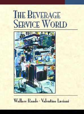 The Beverage Service World (Hardback)