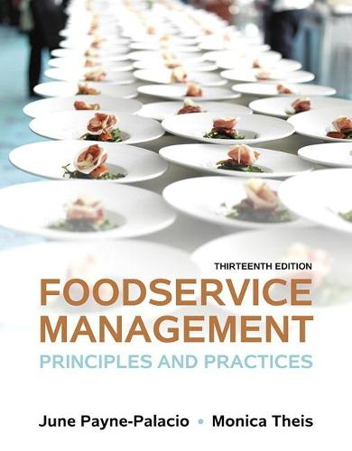 Foodservice Management: Principles and Practices (Paperback)