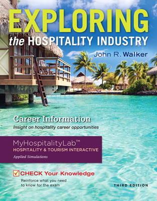 Exploring the Hospitality Industry (Hardback)