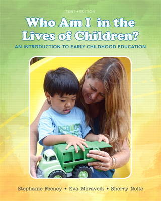 Who Am I in the Lives of Children? An Introduction to Early Childhood Education (Paperback)