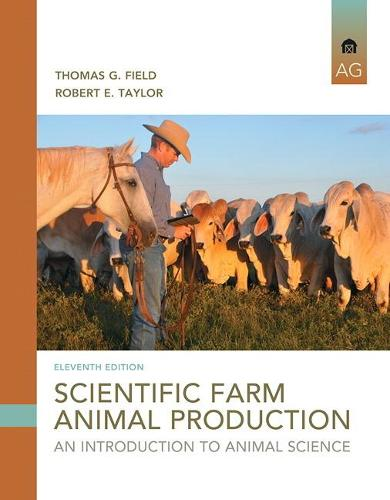 Scientific Farm Animal Production: An Introduction (Hardback)