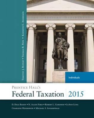 Prentice Hall's Federal Taxation 2015 Individuals (Hardback)