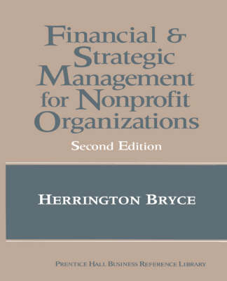 The Financial and Strategic Management for Non-Profit Organizations (Hardback)