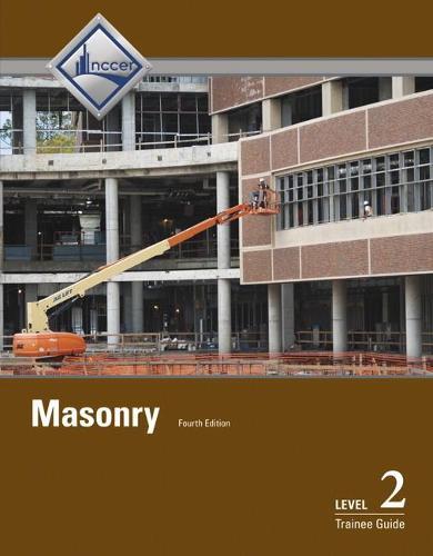 Masonry: Masonry Level 2 Trainee Guide Trainee Guide Level 2 (Paperback)