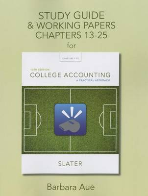 Study Guide & Working Papers for College Accounting: A Practical Approach, Chapters 13-25 (Paperback)