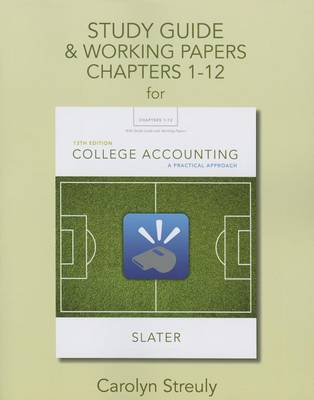 Study Guide & Working Papers for College Accounting: A Practical Approach, Chapters 1-12 (Paperback)