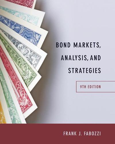 Bond Markets, Analysis, and Strategies (Hardback)
