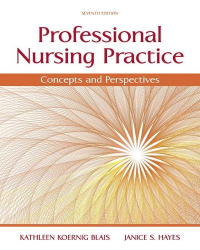 Professional Nursing Practice: Concepts and Perspectives (Paperback)