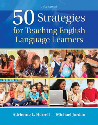 50 Strategies for Teaching English Language Learners (Paperback)