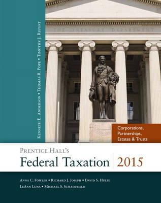 Prentice Hall's Federal Taxation 2015 Corporations, Partnerships, Estates & Trusts (Hardback)