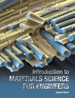 Introduction to Materials Science for Engineers (Hardback)
