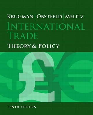 International Trade: Theory and Policy Plus NEW MyEconLab with Pearson eText (1-semester access) -- Access Card Package