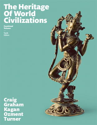 Heritage of World Civilizations, The, Combined Volume (Paperback)