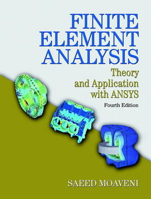 Finite Element Analysis: Theory and Application with ANSYS (Hardback)