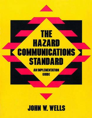 The Hazard Communications Standard: An Implementation (Paperback)