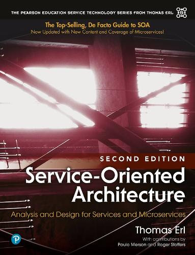 Service-Oriented Architecture: Analysis and Design for Services and Microservices (Hardback)
