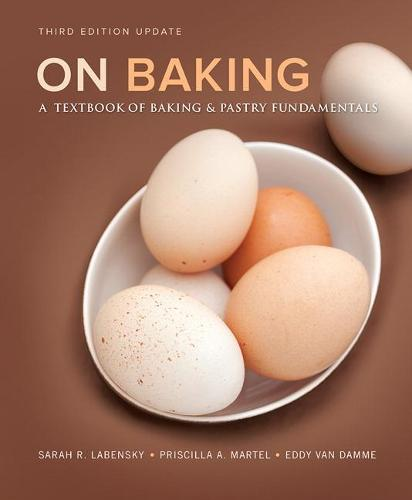 On Baking (Update): A Textbook of Baking and Pastry Fundamentals (Hardback)