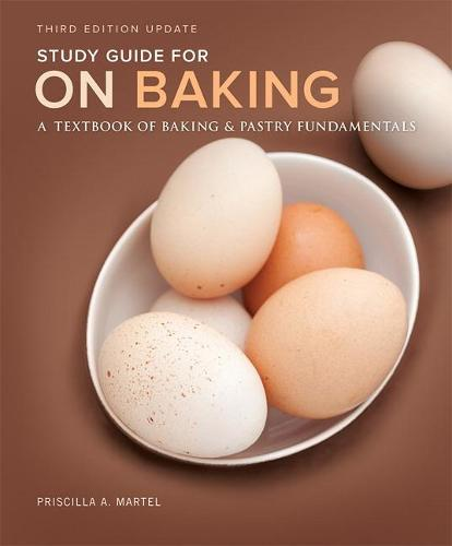 Study Guide for On Baking (Update): A Textbook of Baking and Pastry Fundamentals (Paperback)