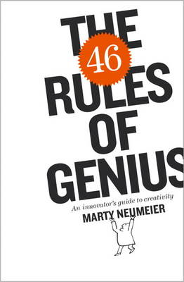 The 46 Rules of Genius: An Innovator's Guide to Creativity (Paperback)