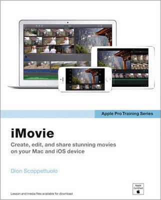 Apple Pro Training Series: iMovie - Apple Pro Training