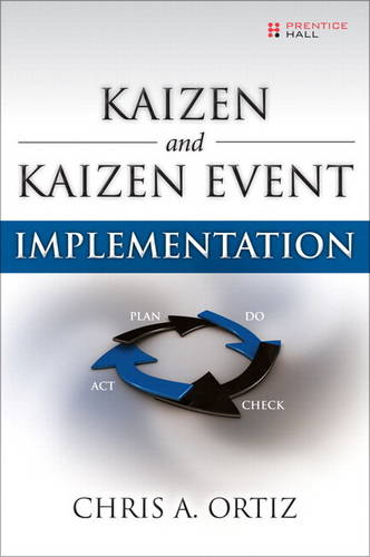 Kaizen and Kaizen Event Implementation (paperback) (Paperback)