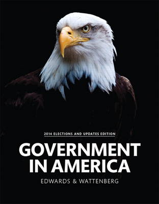 Government in America, 2014 Elections and Updates Edition (Paperback)